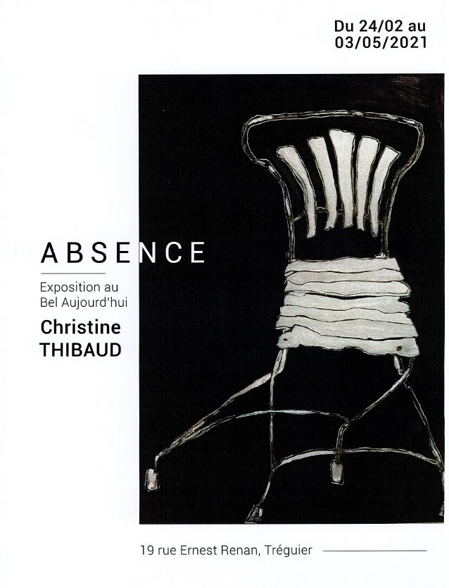 Absence - Exposition de Christine Thibaud